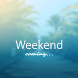 Weekend Coming - Banner Design