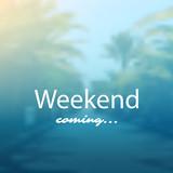 Weekend Coming - Banner Design