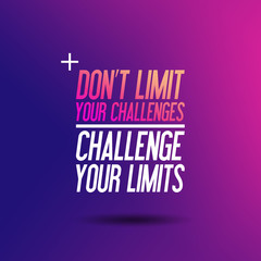 "Motivation "" Don't Limit Your Challenges - Challenge Your Limits"" – Sport Fitness Workout Fit Zitat - Typografie"