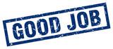 square grunge blue good job stamp - 173783382