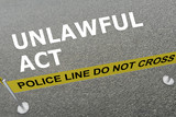 Unlawful Act concept - 174443723