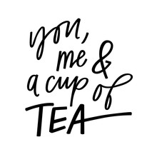 You Me And A Cup Of Tea Sticker