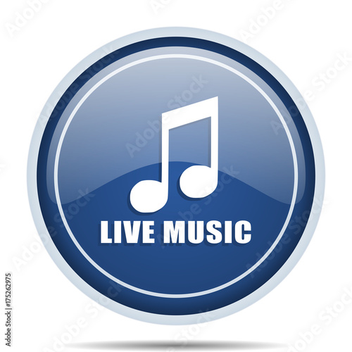 Fotobehang Muziek Live music blue round web icon. Circle isolated internet button for webdesign and smartphone applications.