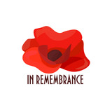 Vector illustration for Remembrance Day also known as Poppy or Armistice day: Poppy flower, heart shape, text in Remembrance. Poppy banner or card template.