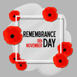 Remembrance day paper cut poster with poppy flowers and white frame. Vector illustration template in 3d paper style.