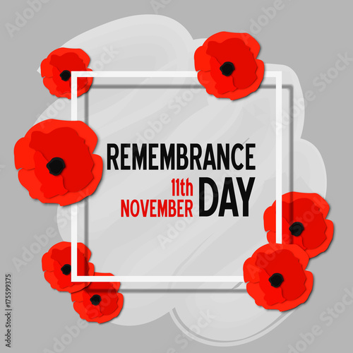 Remembrance day paper cut poster with poppy flowers and white frame. Vector illustration template in 3d paper style. - 175599375