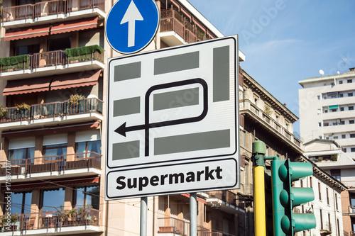 Schild 218 - Supermarkt