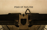Text FEAR OF FAILURE typed on retro typewriter - 176120765