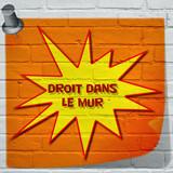 Graffiti , Droit dans le mur - 176379348