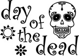 Day of the Dead November 2nd Black and White - 176774355