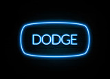Dodge  - colorful Neon Sign on brickwall