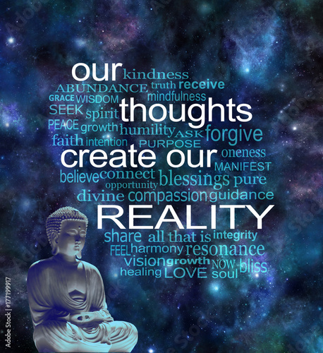 Fotobehang Boeddha Our Thoughts Create Our Reality Word Cloud - Deep space background with a lotus seated buddha in left corner and a word cloud surrounding the phrase OUR THOUGHTS CREATE OUR REALITY