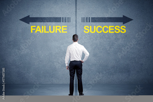 Sticker Businessman standing in front of success and failure arrow concept