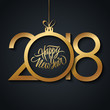2018 Happy New Year celebrate card with handwritten holiday greetings and golden christmas ball. Hand drawn lettering. Vector illustration.