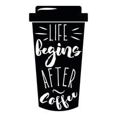 Quote coffee cup typography take away to go. Calligraphy style. Shop promotion motivation. Graphic design lifestyle lettering. Sketch hot drink mug inspiration vector.
