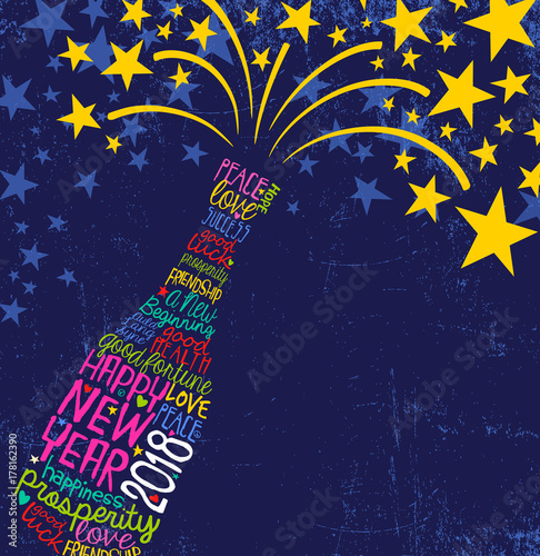 Fotobehang Pop Art Happy New Year 2018 design. Abstract champagne bottle with inspiring handwritten words, bursting stars. Blue background with space for text.