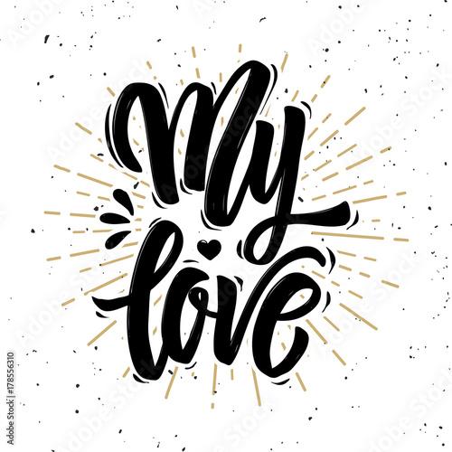 Póster Mi amor. Cita de letras de motivación dibujado a mano.