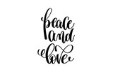peace and love hand lettering inscription
