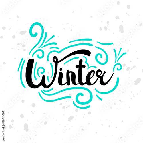 Aluminium Positive Typography Winter text. Christmas greeting card with brush calligraphy and hand drawn illustrations, holiday vector print. Season life style inspiration quotes lettering.