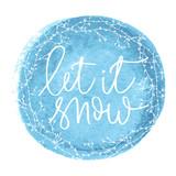 Let it snow hand written inscription - 180542313