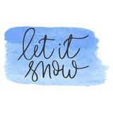 Let it snow hand written inscription - 180542330