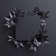 3d render, black paper flowers, botanical background, blank square banner, floral card, gothic frame - 180577552