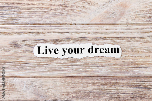 live your dream of the word on paper Poster