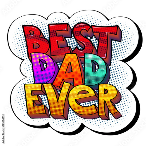 Fotobehang Pop Art Best Dad sticker