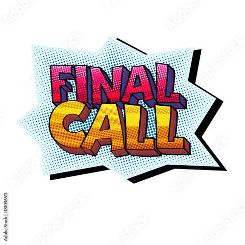 Fotobehang Pop Art Final Call sticker