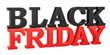 Black Friday inscription, 3D rendering