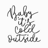 Cold outside hand written inscription - 181440339