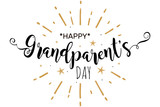 Happy Grandparent's Day. Greeting card poster calligraphy black text word gold fireworks star. Hand drawn design elements. Handwritten modern brush lettering on a white background isolated vector