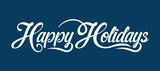 Happy Holidays text - 181502939