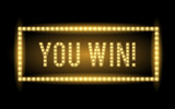 You Win Vector realistic glowing light sign illustration
