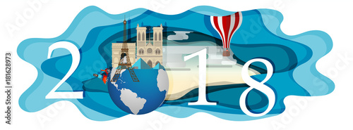 Happy new year 2018.Landmarks of France on the globe.paper art and craft style - 181628973