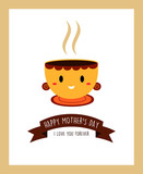 happy mother's day greeting with tea cup