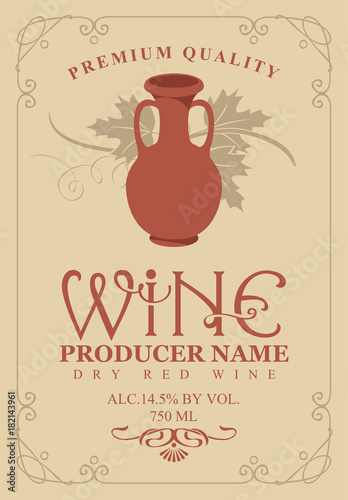Fototapeta Vector label for bottle of wine with a picture of clay pitcher and vine in retro style in curly frame