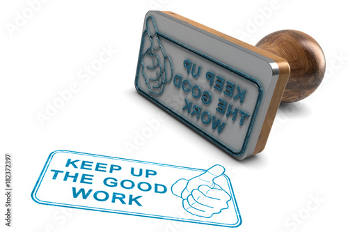 Fototapeta Employee Or Student Motivation. Keep Up The Good Work, Great Job