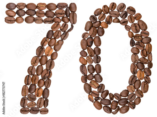 Poster Arabic numeral 70, seventy, from coffee beans, isolated on white background