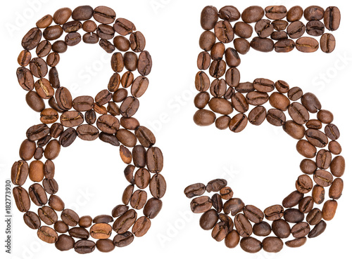 Poster Arabic numeral 85, eighty five, from coffee beans, isolated on white background