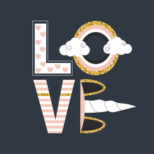 Fashion Print  Word Love Gold Glitter Elements And Unicorn  Hand Drawn Illustration Sticker