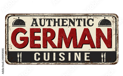 Authentic german cuisine vintage rusty metal sign