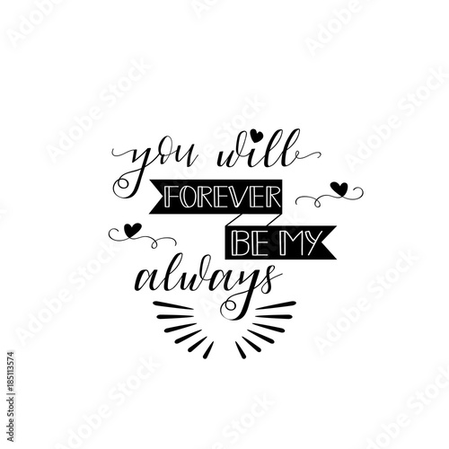 You will forever be my always Poster