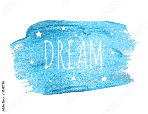 In de dag Positive Typography Believe Word with Stars on Blue Brush Paint. Vector Illustration