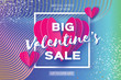 Valentine's day sale offer. Big sale. Pink heart in paper cut style . Square frame. Text. Shop market poster design. Romantic Holidays. Voucher discount. Gradient Future Geometric Blue Cover.