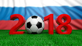 New year 2018 with soccer football ball on green field, Russia flag background. 3d illustration