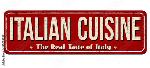 Traditional italian cuisine vintage rusty metal sign