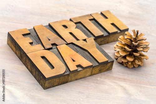 Foto Murales Earth Day sign in letterpress wood type