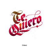 Te Quiero, Valentine's day lettering card