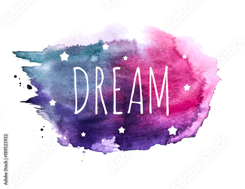 Staande foto Positive Typography Believe Word with Stars on Hand Drawn Watercolor Brush Paint Background. Vector Illustration